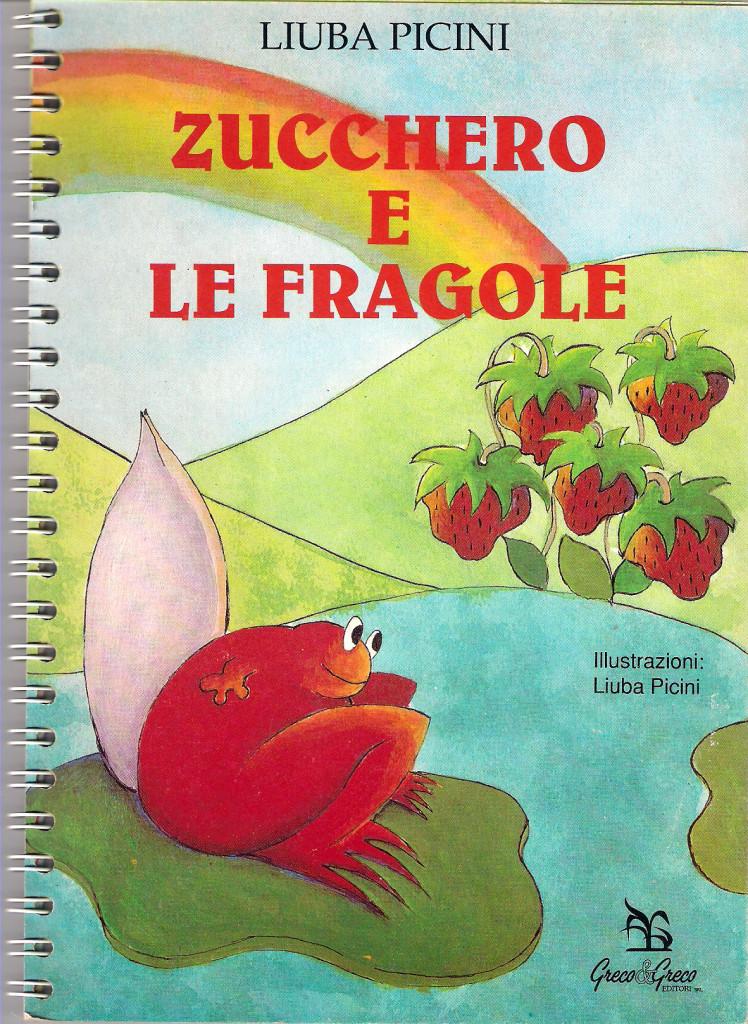Zucchero e le fragole book