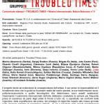 Troubled Times, Trieste 2004